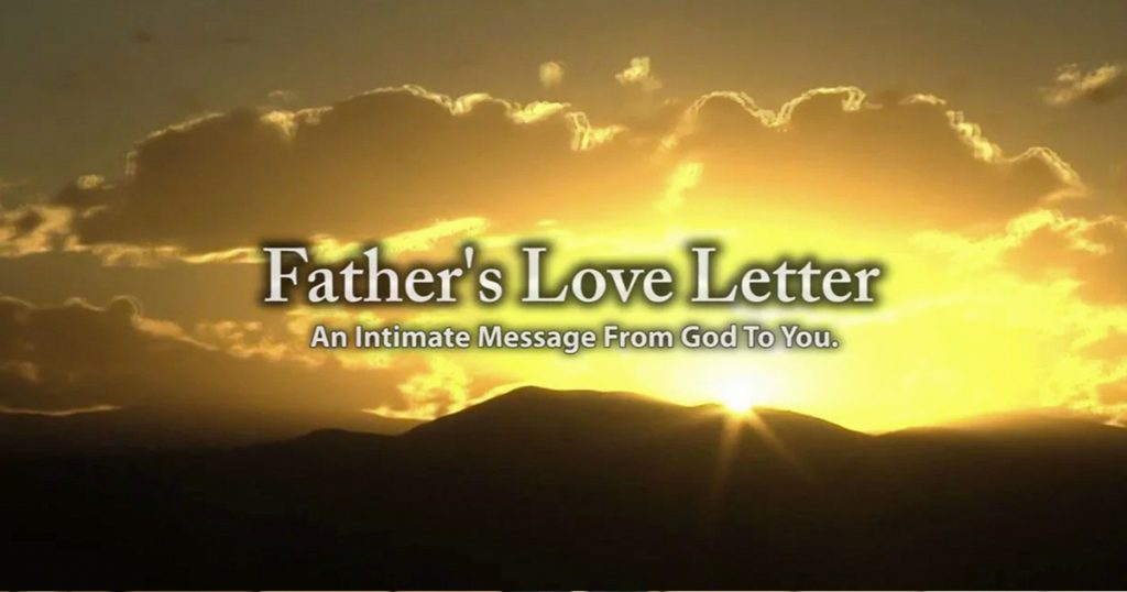 Father's Love Letter - GodUpdates