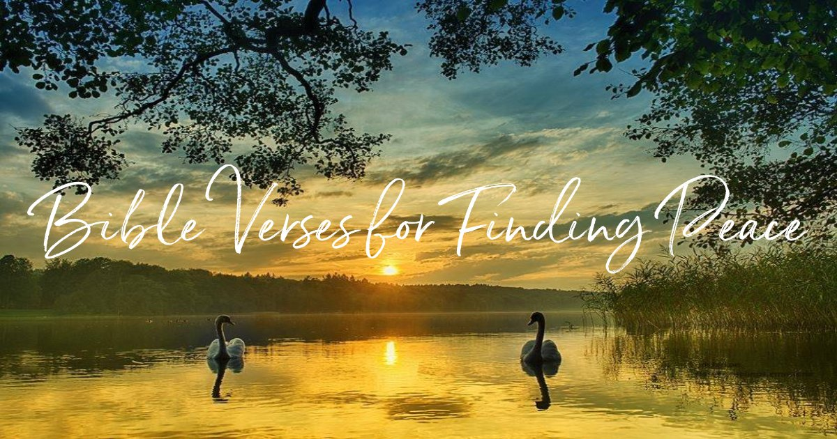 Bible Verses for Finding Peace