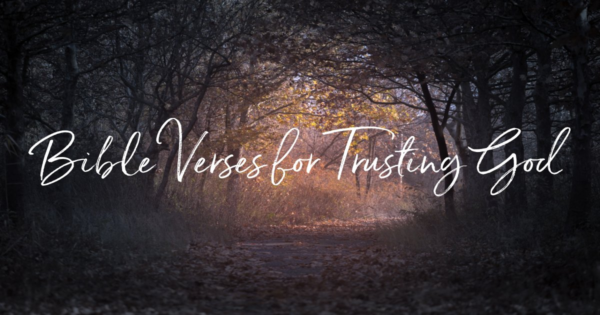 bible verses for trusting god
