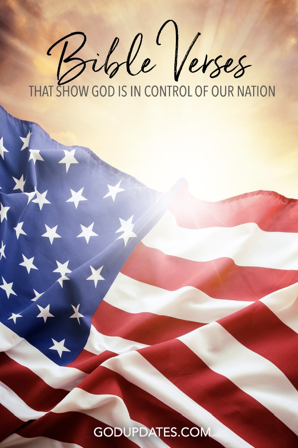 Bible Verses that Show God is in Control of Our Nation